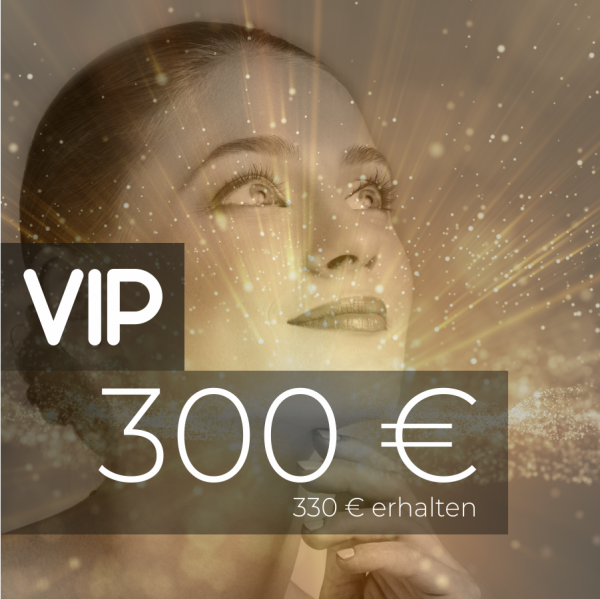 VIP Gutschein 300